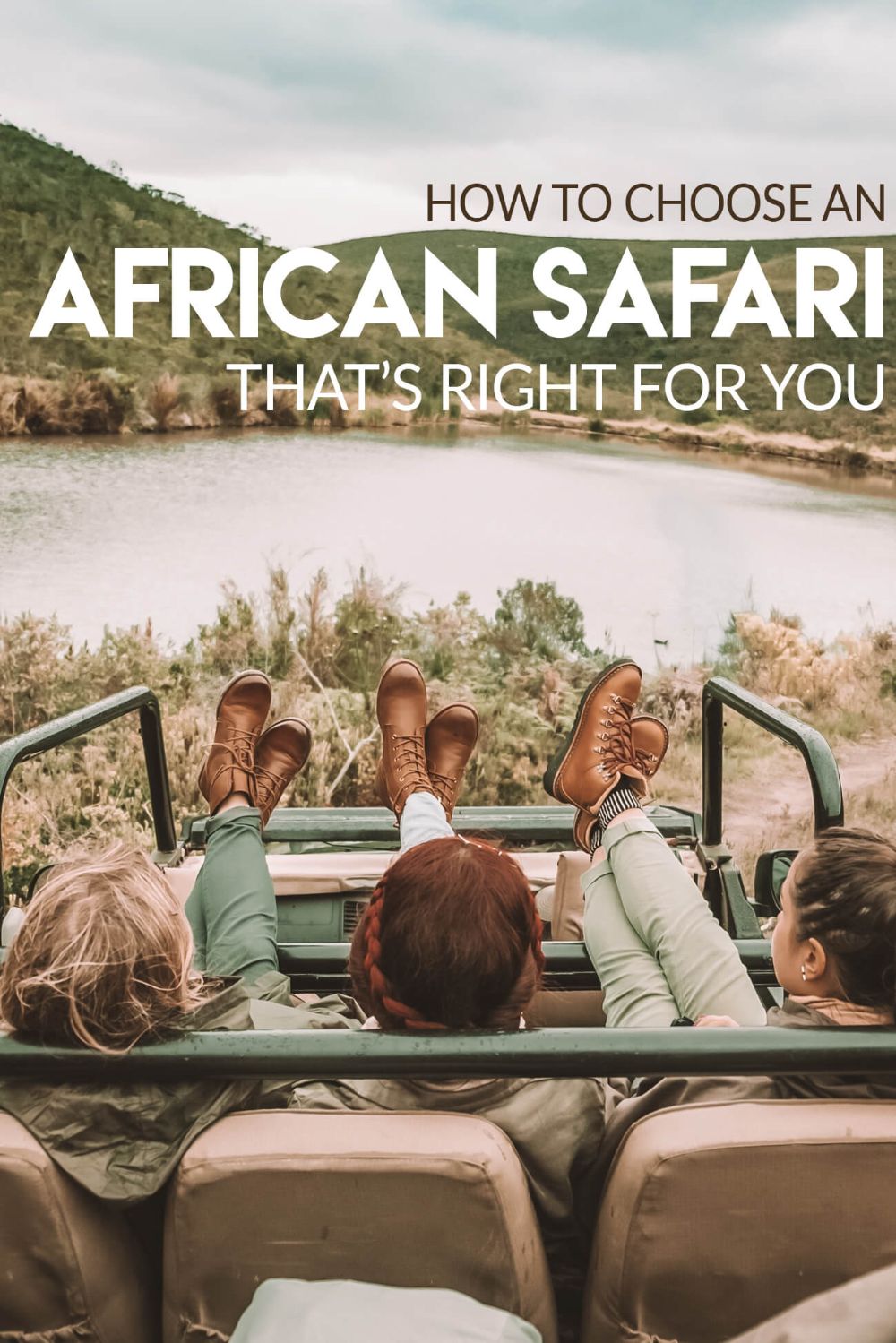 How to Choose an African Safari (That's Right for You) • The Blonde Abroad