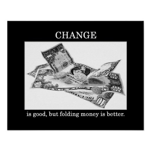 >>>Low Price          	change-is-good-but-folding-money-is-better poster           	change-is-good-but-folding-money-is-better poster we are given they also recommend where is the best to buyHow to          	change-is-good-but-folding-money-is-better poster lowest price Fast Shipping and save ...Cleck Hot Deals >>> http://www.zazzle.com/change_is_good_but_folding_money_is_better_poster-228774575965465514?rf=238627982471231924&zbar=1&tc=terrest