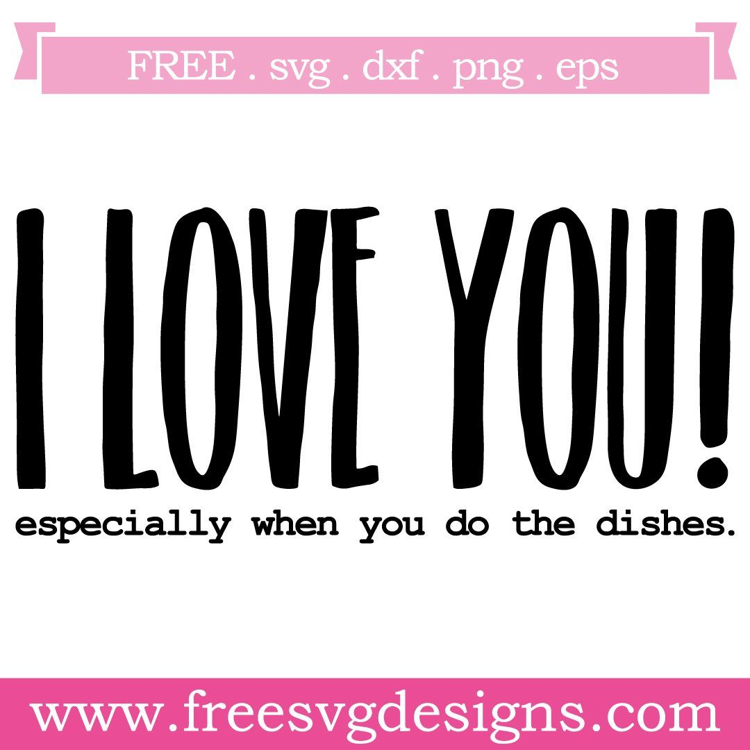 Download Free SVG files Quote I Love You at www.freesvgdesigns.com ...