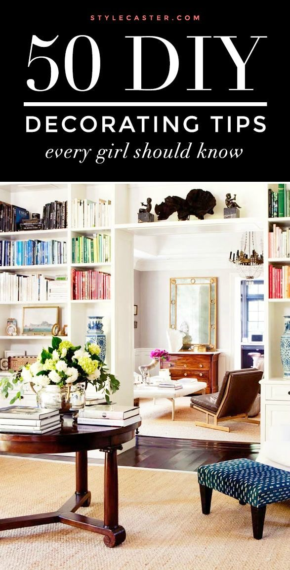 50 DIY Decorating Tips Everybody Should Know Girls, Decorating and