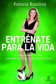 """""""Entrénate para la vida"""" de Patricia Ramírez. Puedes comprar este nubico en http://www.nubico.es/tienda/autoayuda-y-superacion/entrenate-para-la-vida-patricia-ramirez-9788467009378 o disfrutarlo en la tarifa plana de #ebooks en #Nubico Premium: http://www.nubico.es/premium/autoayuda-y-superacion/entrenate-para-la-vida-patricia-ramirez-9788467009378"""