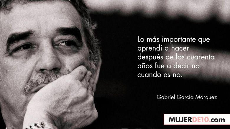 10 Frases Memorables De Gabriel García Márquez Gabriel