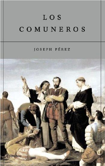 Los Comuneros Todo Pdf Reseñas De Libros Comprar Libros Pdf Libros