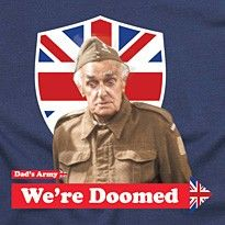 NEW DADS ARMY FRASER  BREXIT WE/'RE DOOMED T-SHIRT