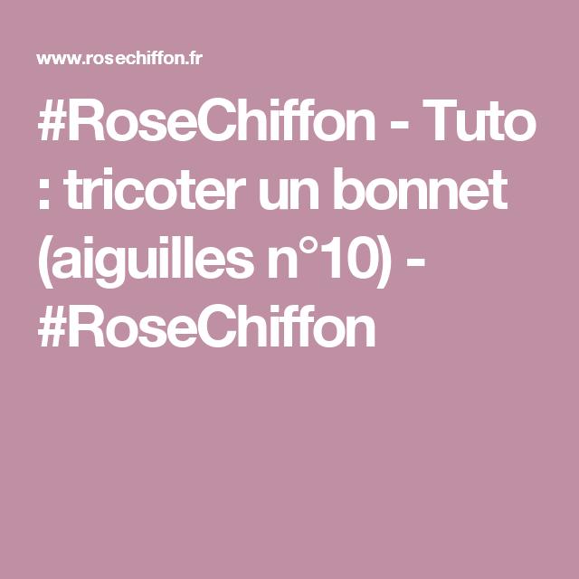 RoseChiffon - Tuto   tricoter un bonnet (aiguilles n°10) -   167b855f6f4