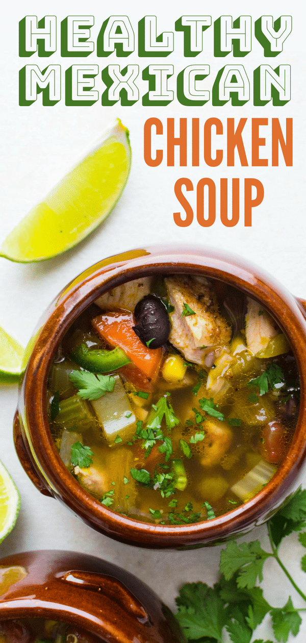 Healthy chicken soup recipes can be boring -- not this Southwestern chicken soup - with peppers, ve