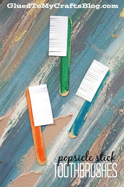 Popsicle Stick Toothbrushes - Dental Hygiene Kid Craft Idea
