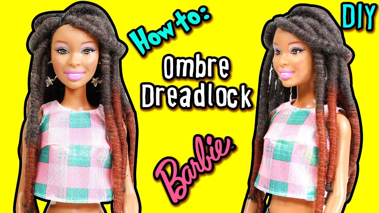How to: Dreadlock Hairstyle for Barbie Doll - DIY Ombre Yarn Dreadlock - Making Kids Toys - YouTube