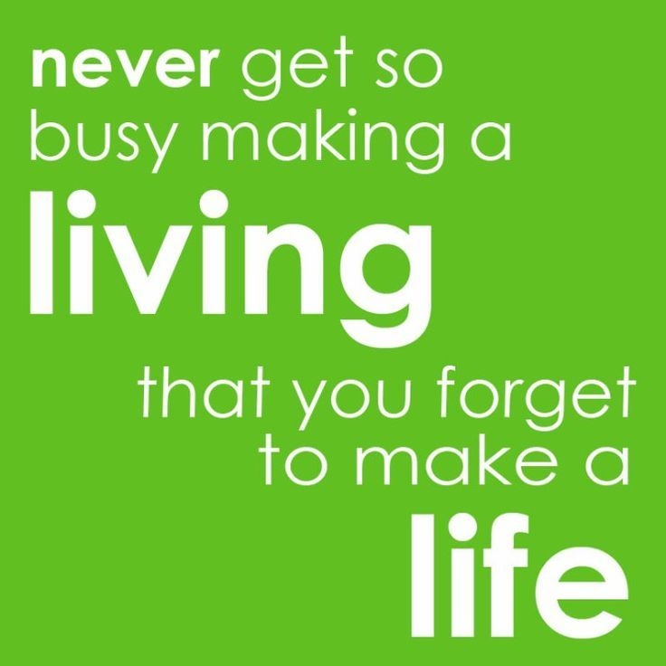 Have A Great Day At Work But Don't Forget To Find Time For Fun Cool Work Life Balance Quote