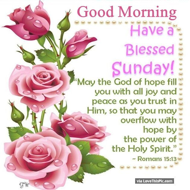 Religious Good Morning Sunday | Good Morning Have A Blessed Sunday