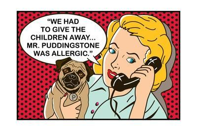 We Had To Give The Children Away Mr Puddingstone Was Allergic Art