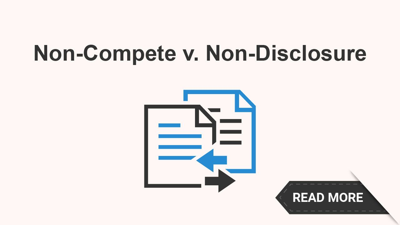 There Are Important Differences Between A NonCompete Agreement