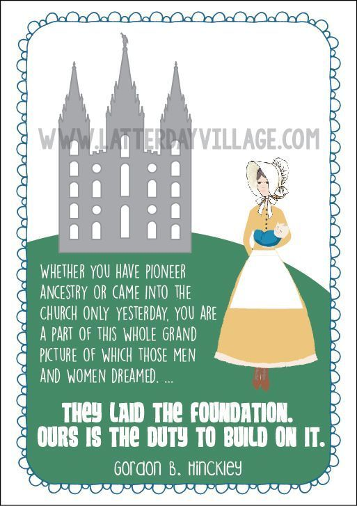 """2017 Relief Society lesson helps: Gordon B. Hinckley Chapter 4: """"The Pioneer Heritage of Faith and Sacrifice"""" Lesson Packet includes PDF downloads for handouts, posters, journal pages, powerpoint, and more! http://www.LatterDayVillage.com"""