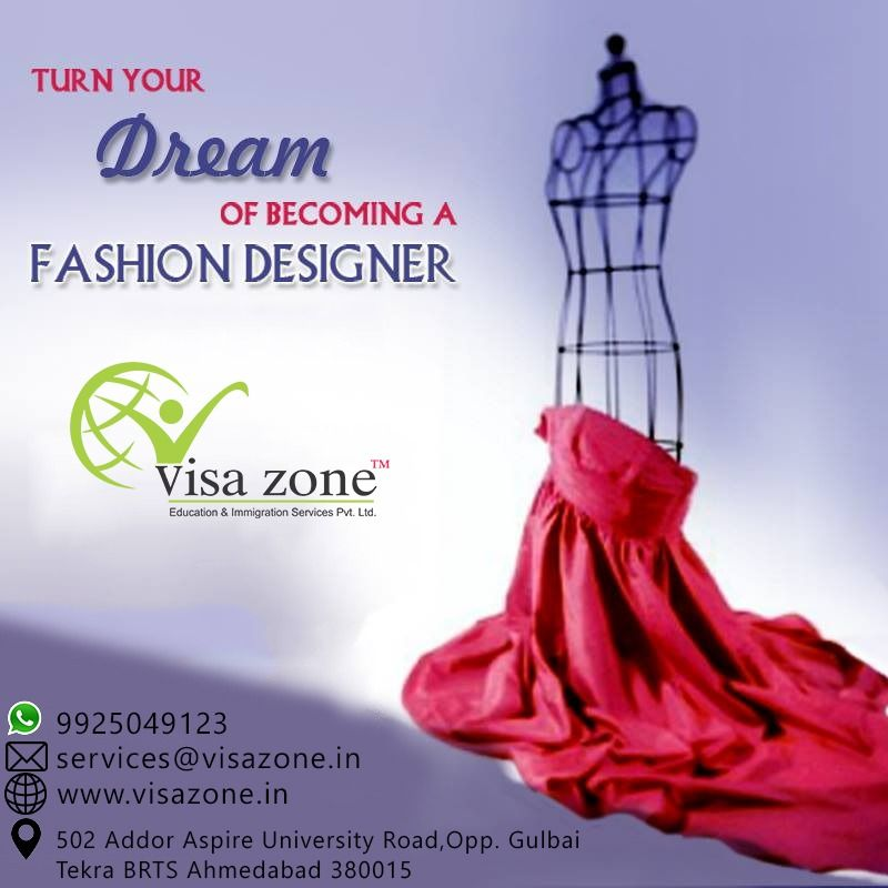 Visit Us Today Contact Us 7486860001 Visazone Studyabroad Study Studyoverseas Fash Career In Fashion Designing Become A Fashion Designer Fashion Design