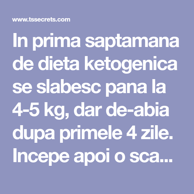 4 kilograme săptămână pierdere în greutate)