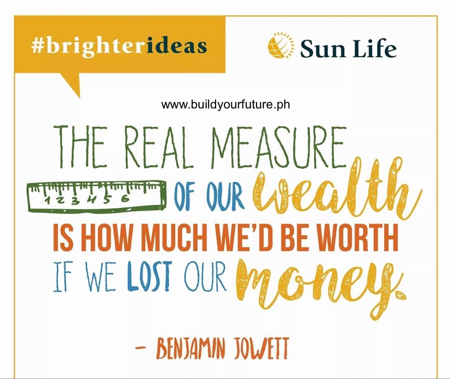 What You Can Do With Your Money Is What Gives Money Its Worth Pm For Your Free Sunlife Financial Pl Life Insurance Facts Sun Life Financial Financial Advice