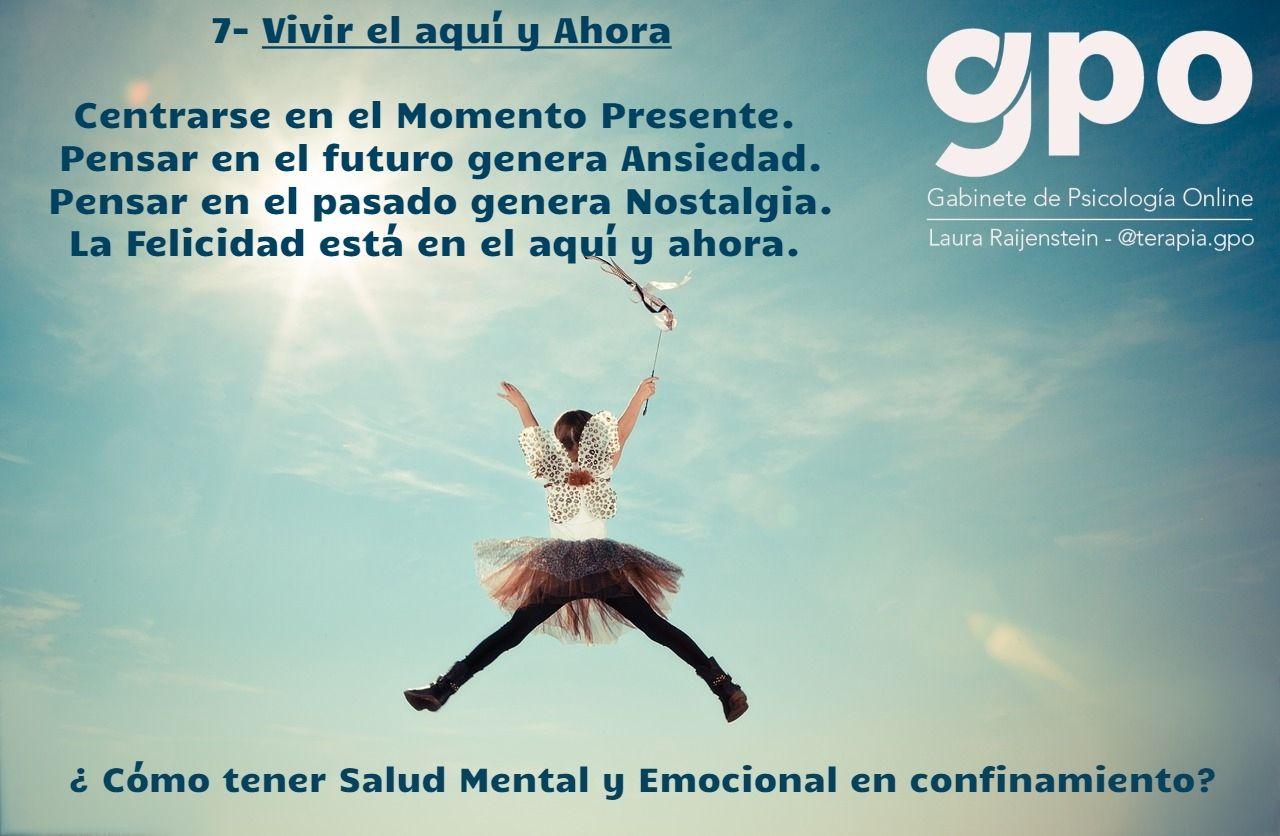 Vivir El Aquí Y Ahora En 2020 Salud Mental Y Emocional Emocional Salud Mental
