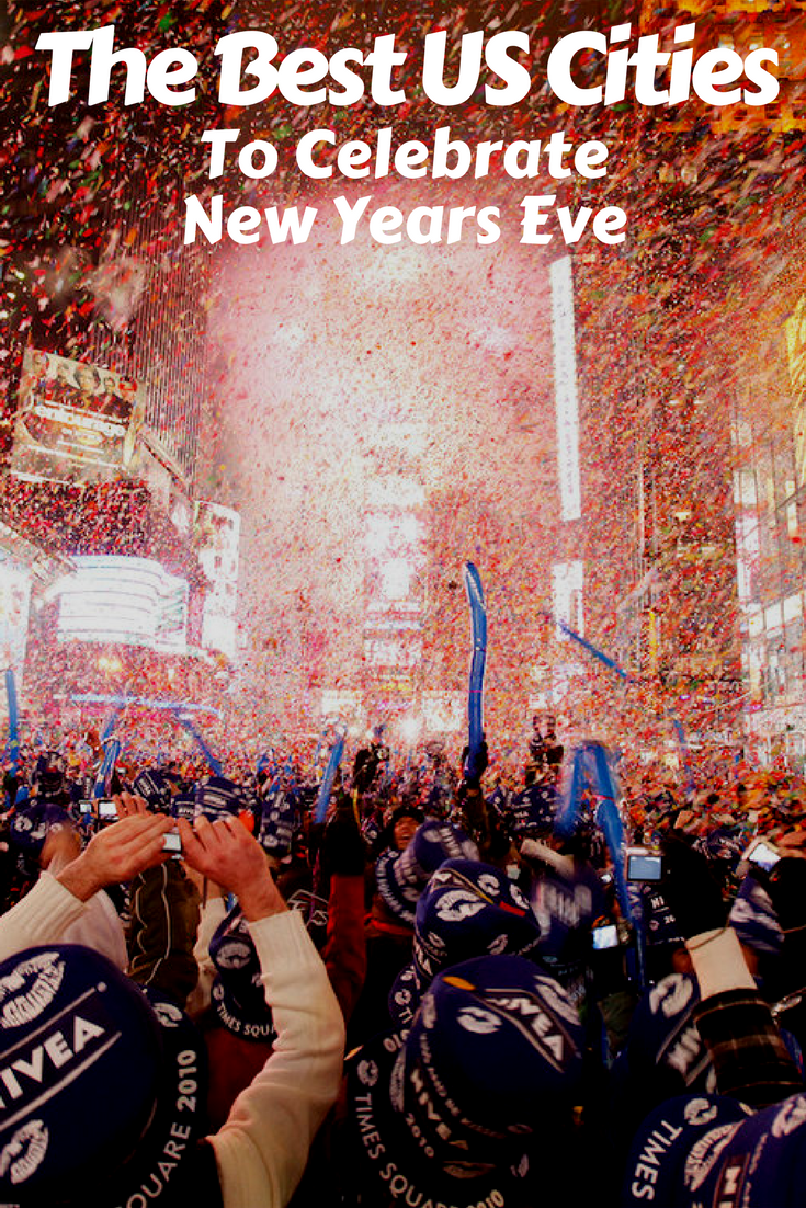 The 100 best places in the US to celebrate New Year's Eve