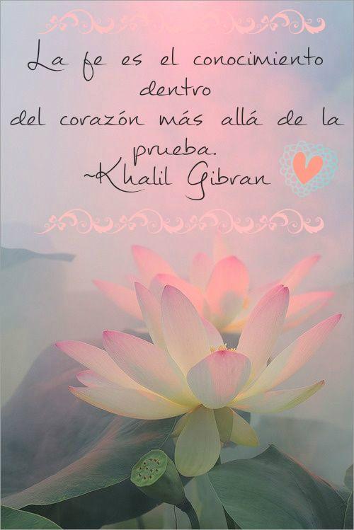 Khalil Gibran Frases Para La Vida Lotus Lotus Flower