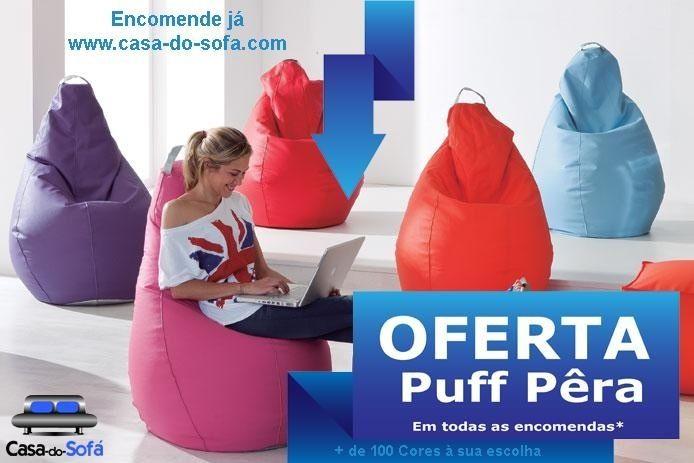 OFERTA de Puff Pêra www.casa-do-sofa.com *oferta válida em TODAS as encomendas(sofás) realizadas até 14-Fev-2015