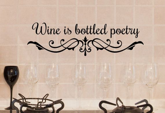 Wine Decor Words for Walls Wine is Bottled by HouseHoldWords, $21.00 ...