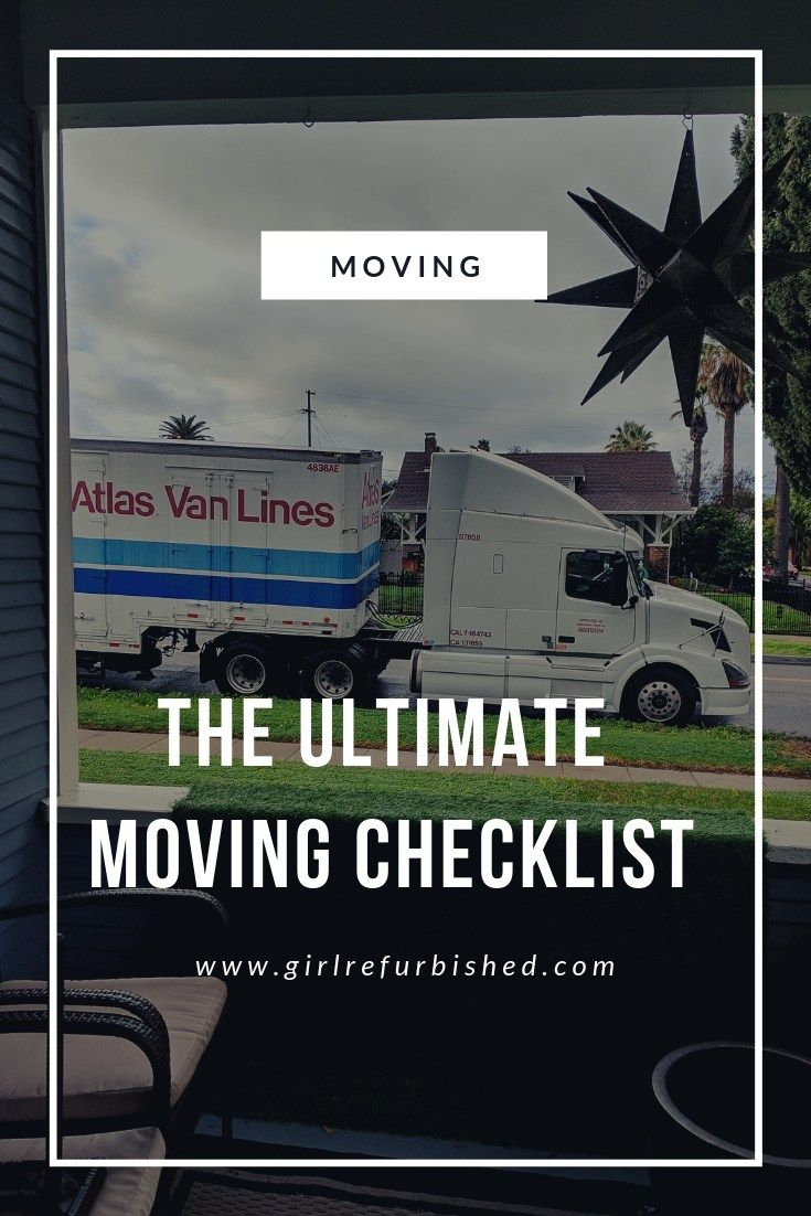 The Ultimate Moving Checklist. Make sure you're ready to move and move easy with my moving checklist. Girl Refurbished  #moving #movingday #movingout #movingtips #movinghouse