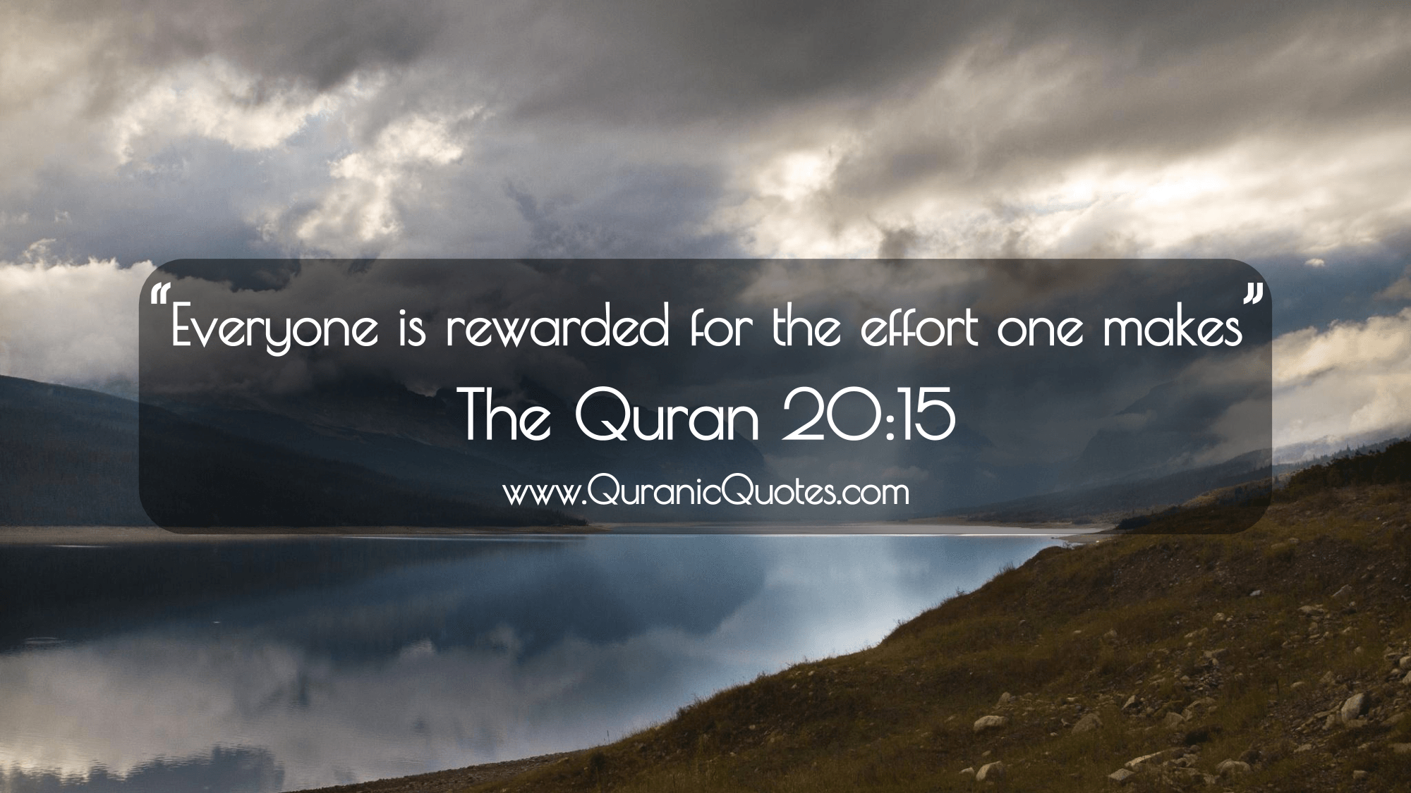 "Quotes Quran 105 The Quran 2015 Surah Taha ""Everyone Is Rewarded For The"
