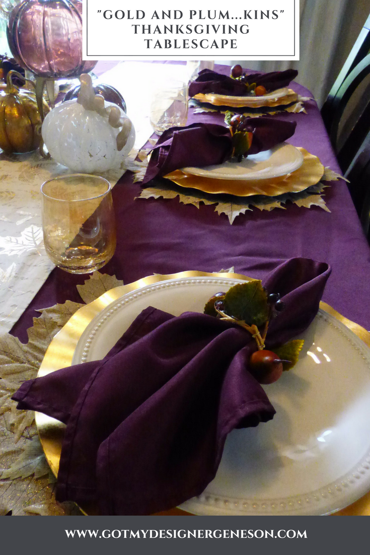 Golden Plum Tablescape To Ring In The Fall Season Using Plum And Gold Thanksgiving Tablescapes Thanksgiving Table Decorations Fall Thanksgiving Decor