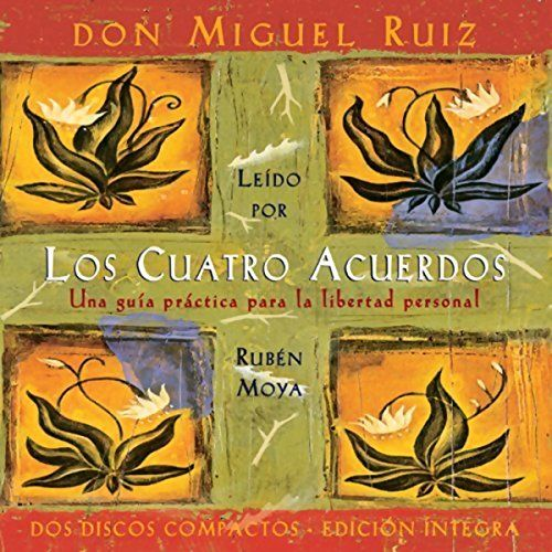 """Another must-listen from my #AudibleApp: """"Los Cuatros Acuerdos [The Four Agreements]"""" by don Miguel Ruiz, narrated by Ruben Moya."""