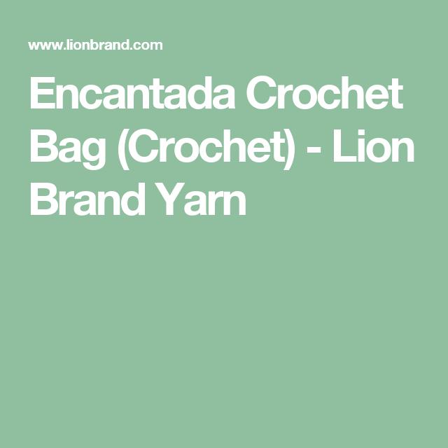 Encantada Crochet Bag (Crochet) - Lion Brand Yarn | Crochet Patterns ...