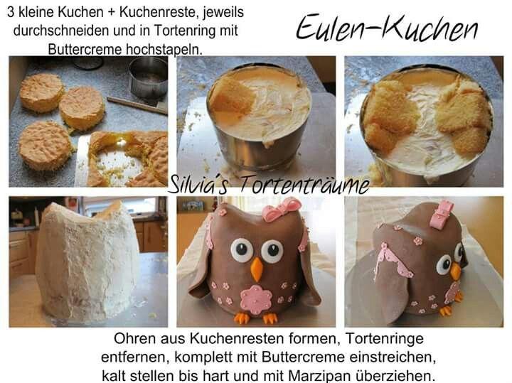 Silvia S Tortentraume Eulenkuchen Eule Tutorials Anleitungen