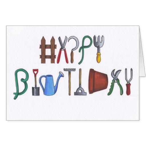 Happy Birthday Gardening Gardener With Images Birthday Cards