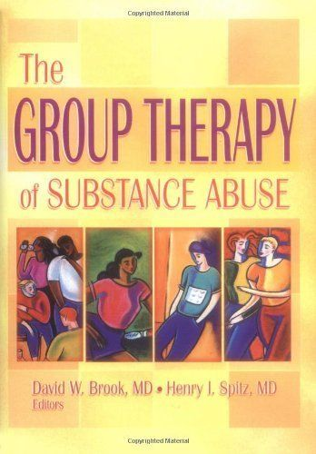 The Group Therapy Of Substance Abuse Haworth Therapy For The