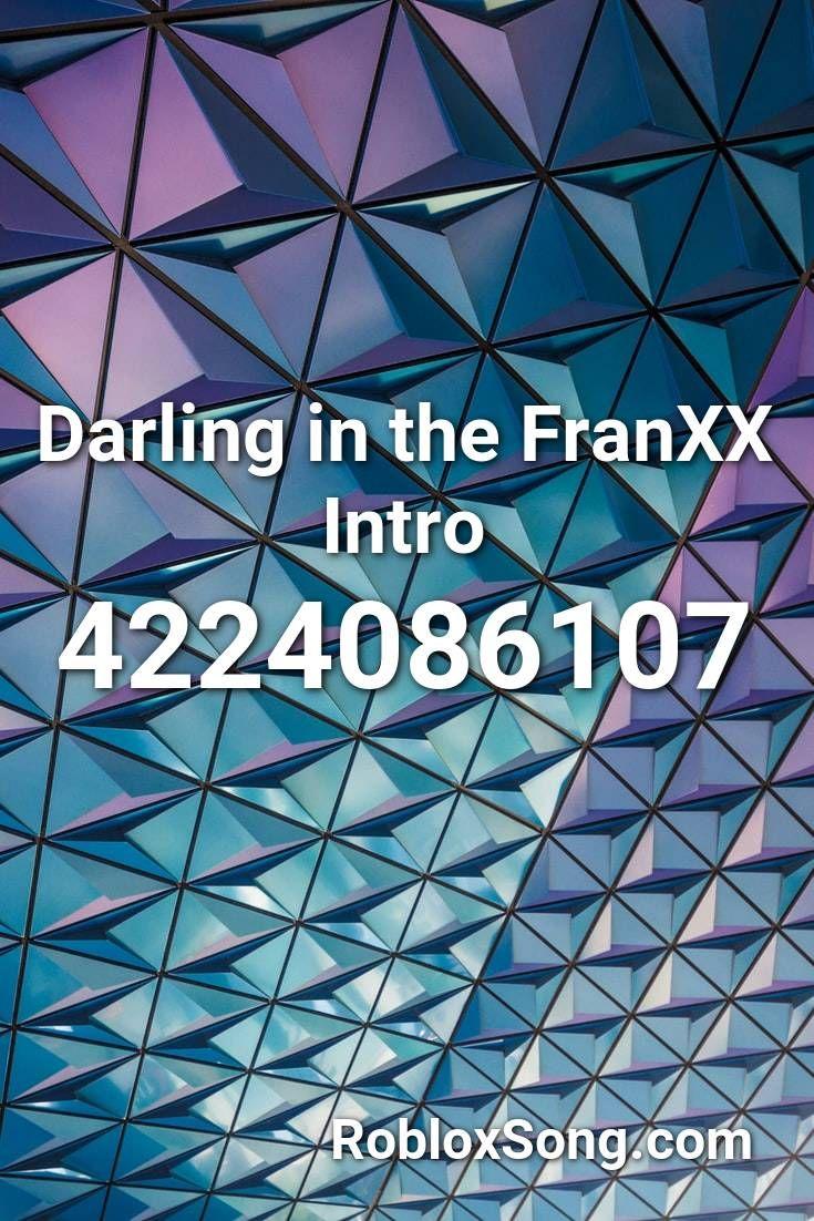 Darling In The Franxx Intro Roblox Id Roblox Music Codes Memes Roblox Historietas Divertidas
