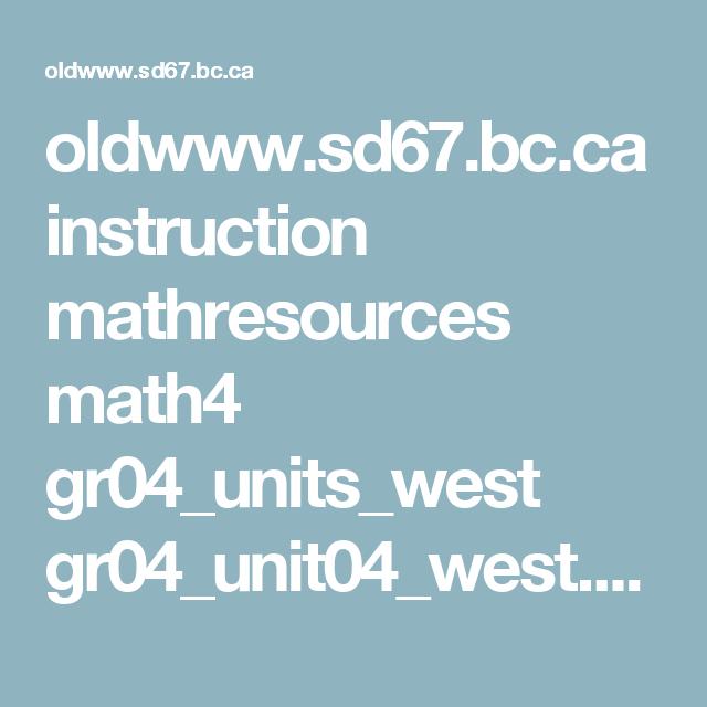 oldwww.sd67.bc.ca instruction mathresources math4 gr04_units_west ...