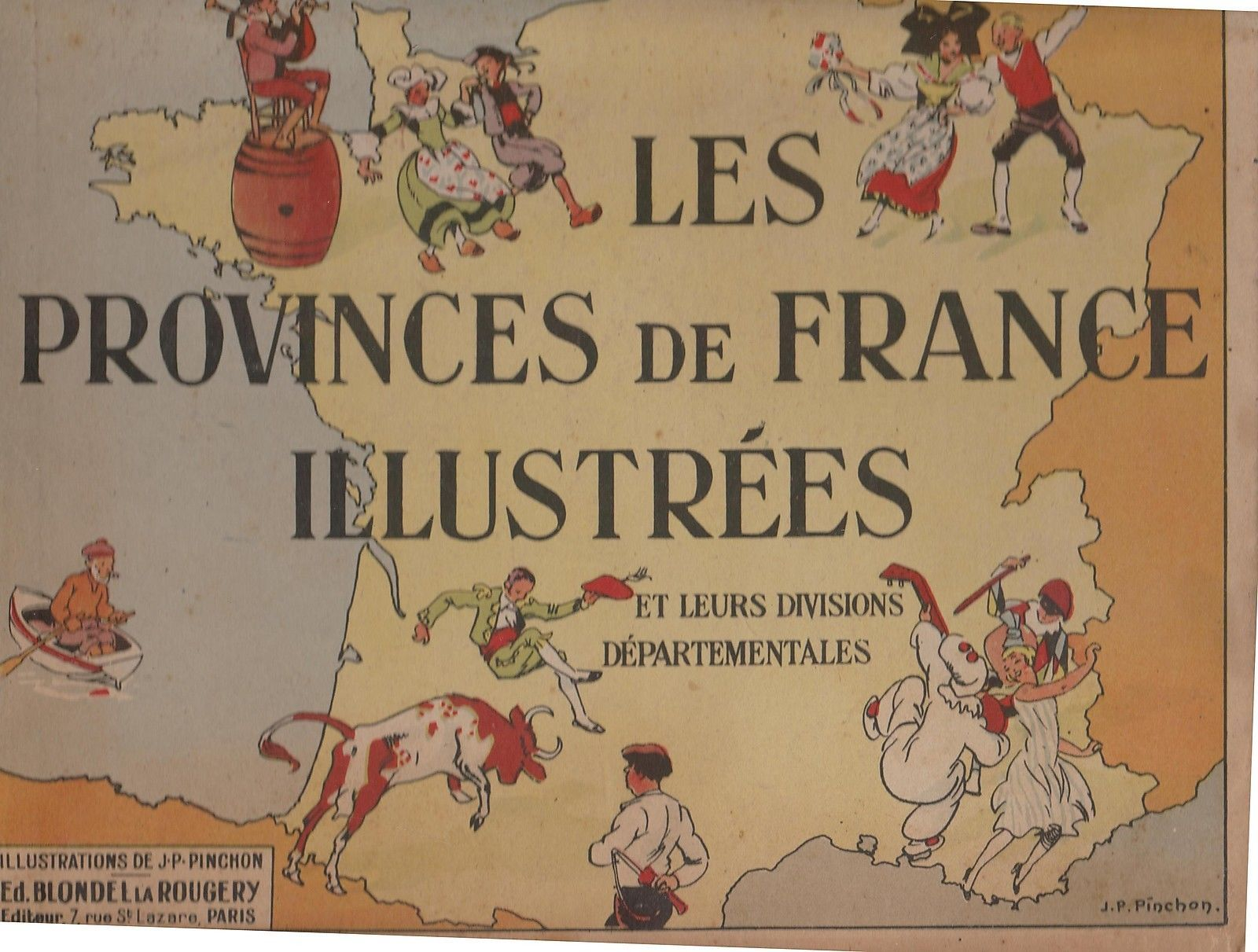Les Provinces De France Illustrees Ill De Pinchon 1946 Tres Bel Etat France Paris
