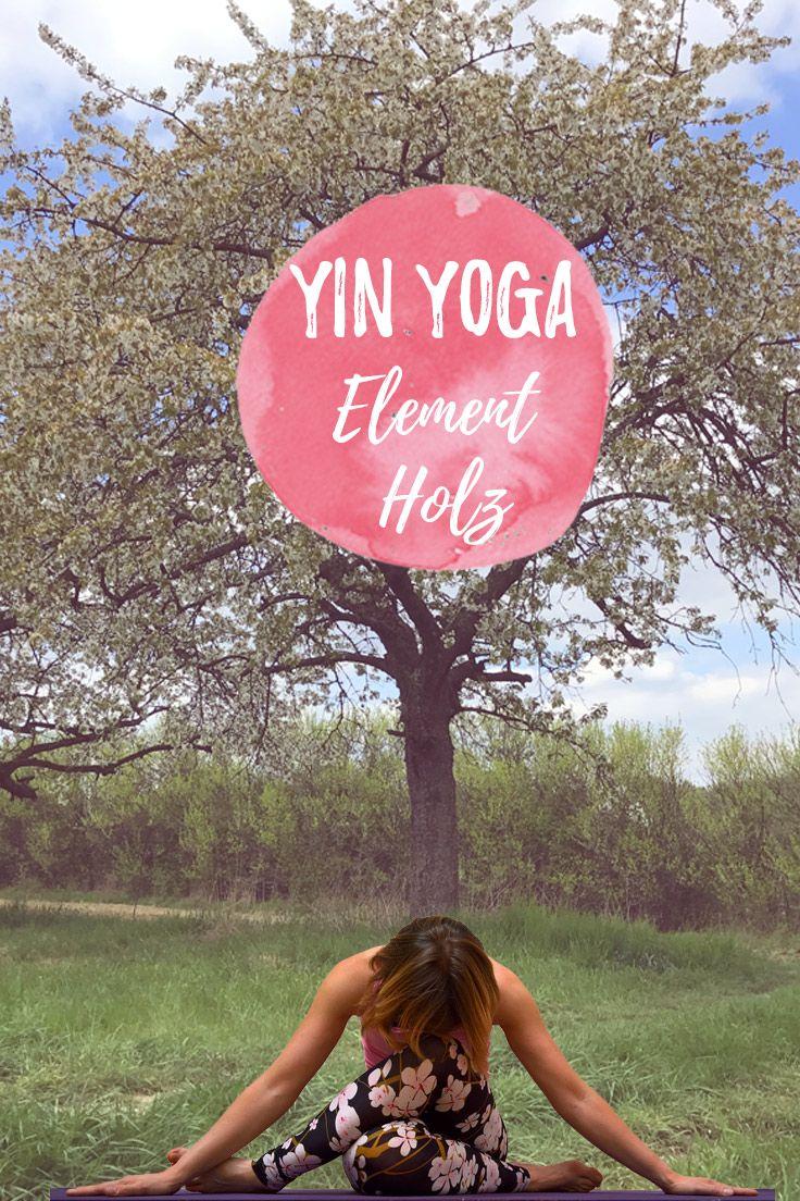 Yin Yoga im Frühling - Element Holz - kleine Sequenz für Leber und Gallenblase