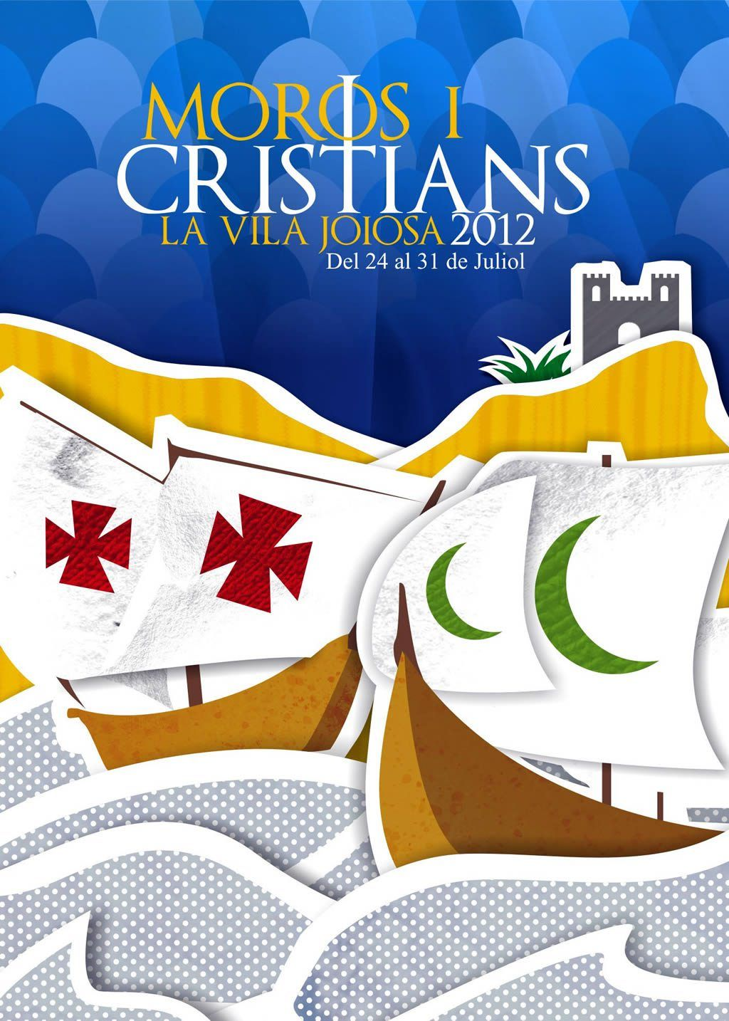 Villajoyosa - Cartel anunciador Fiesta Moros y Cristianos 2012 La Vila Joiosa