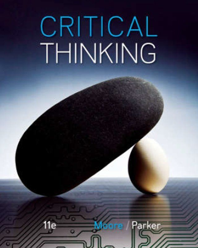critical thinking  th edition moore and parker