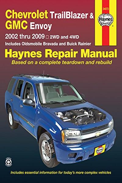 Chevrolet Trailblazer Trailblazer Ext Gmc Envoy Gmc Envoy Xl Oldsmobile Bravada Buick Rainier With 4 2l 5 3l V8 Or 6 0l V8 Engines 02 09 Haynes Repair Chevrolet Trailblazer Gmc Envoy Chevy Trailblazer