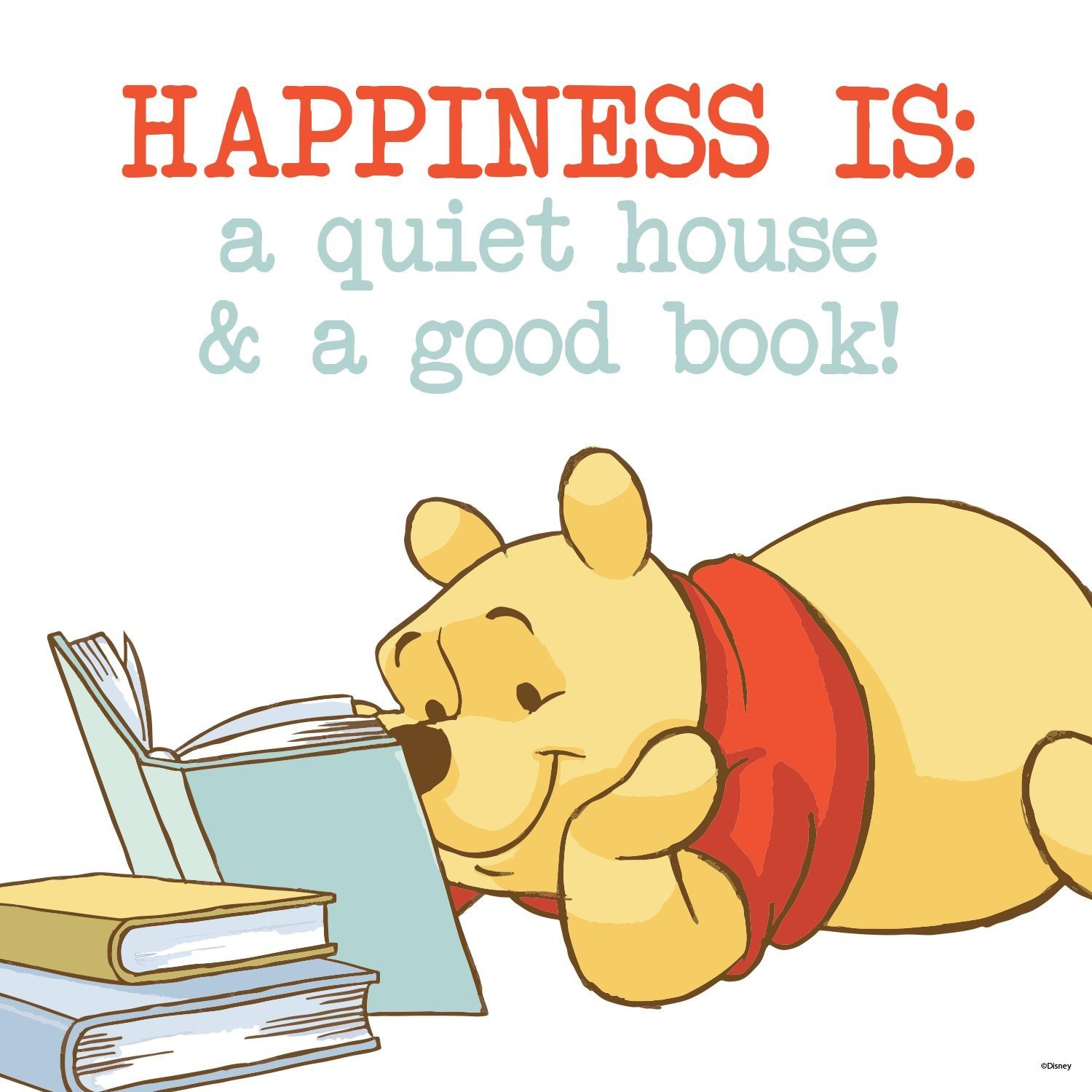 Don't know when I will get a quiet house Happy Quotes, Book Quotes