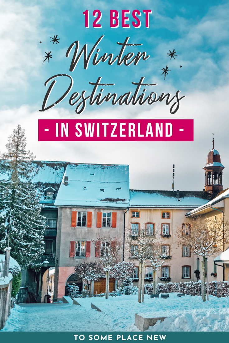 12 Absolute Best Places To Visit In Switzerland In Winter In 2020 Europe Travel Photos Switzerland Travel Winter Switzerland Travel