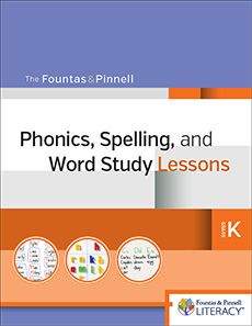 Fountas And Pinnell Levels Phonics Spelling And Word Study System