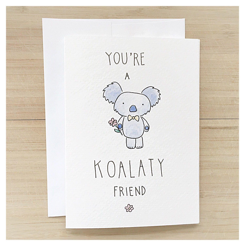 Youre A KOALATY Friend