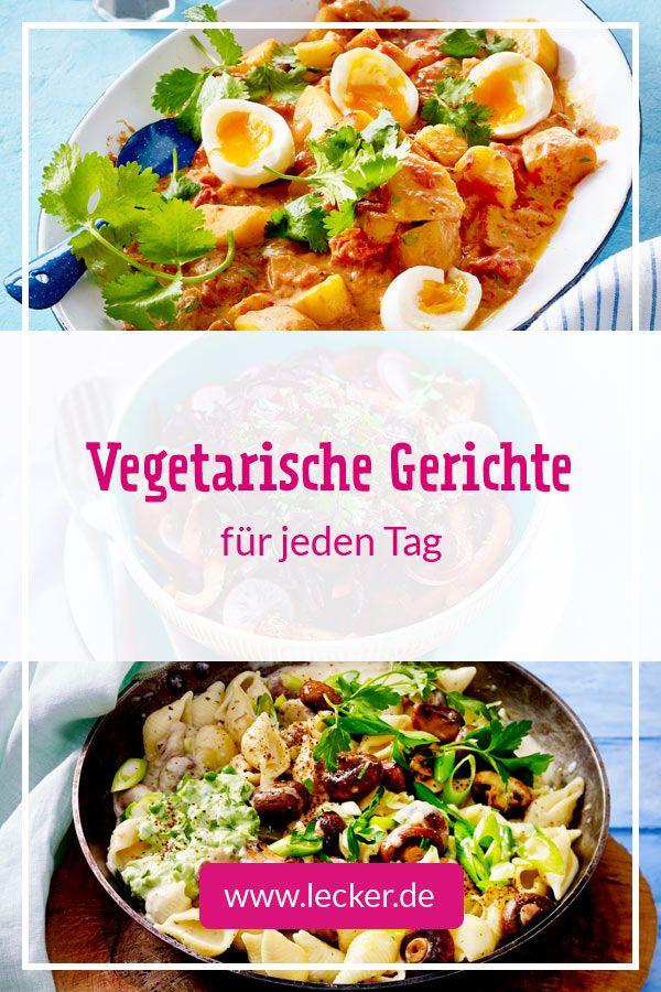 Vegetarische Gerichte für jeden Tag | Rezepte fuer ...