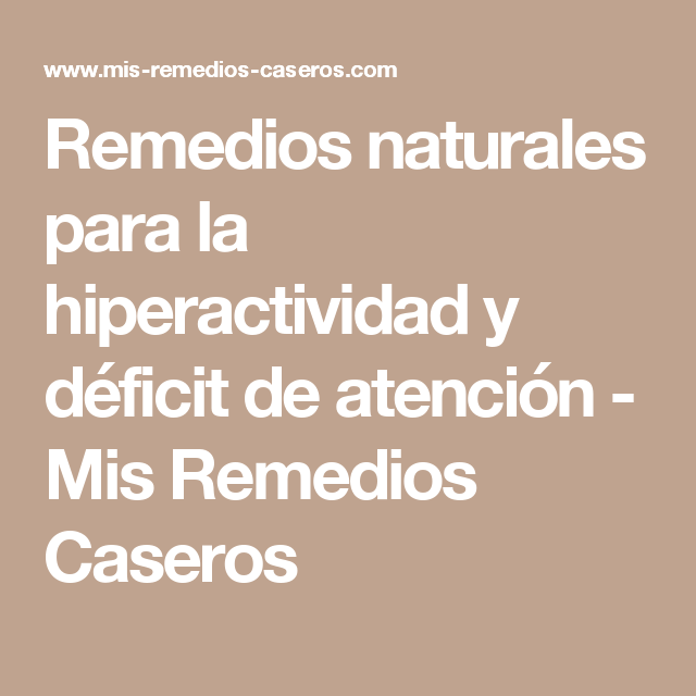 remedio natural para niños hiperactivos