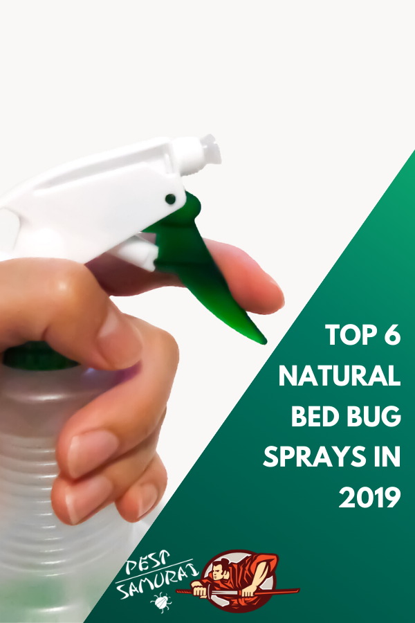 Top 6 Natural Bed Bug Sprays in 2019 Detailed Reviews and