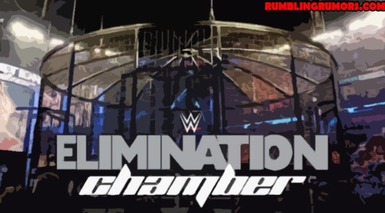 2019 Wwe Elimination Chamber Matches Card Location Date Start Time Kickoff Show How To Watch Rumblingrumors Wwe Pictures Wwe Start Time