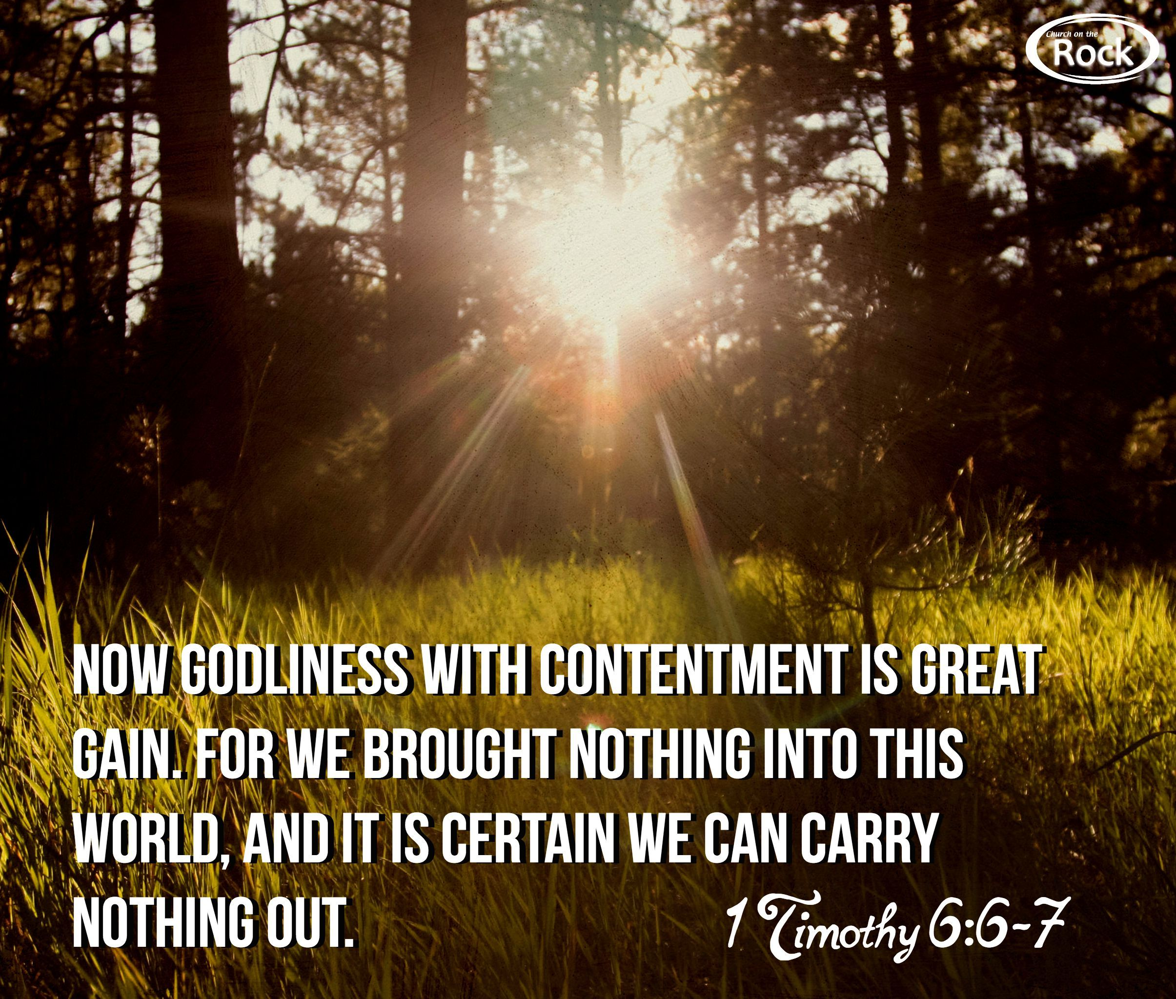 1 Timothy 6 6 7 Godliness With Contentment 1 Timothy 1 Timothy 6