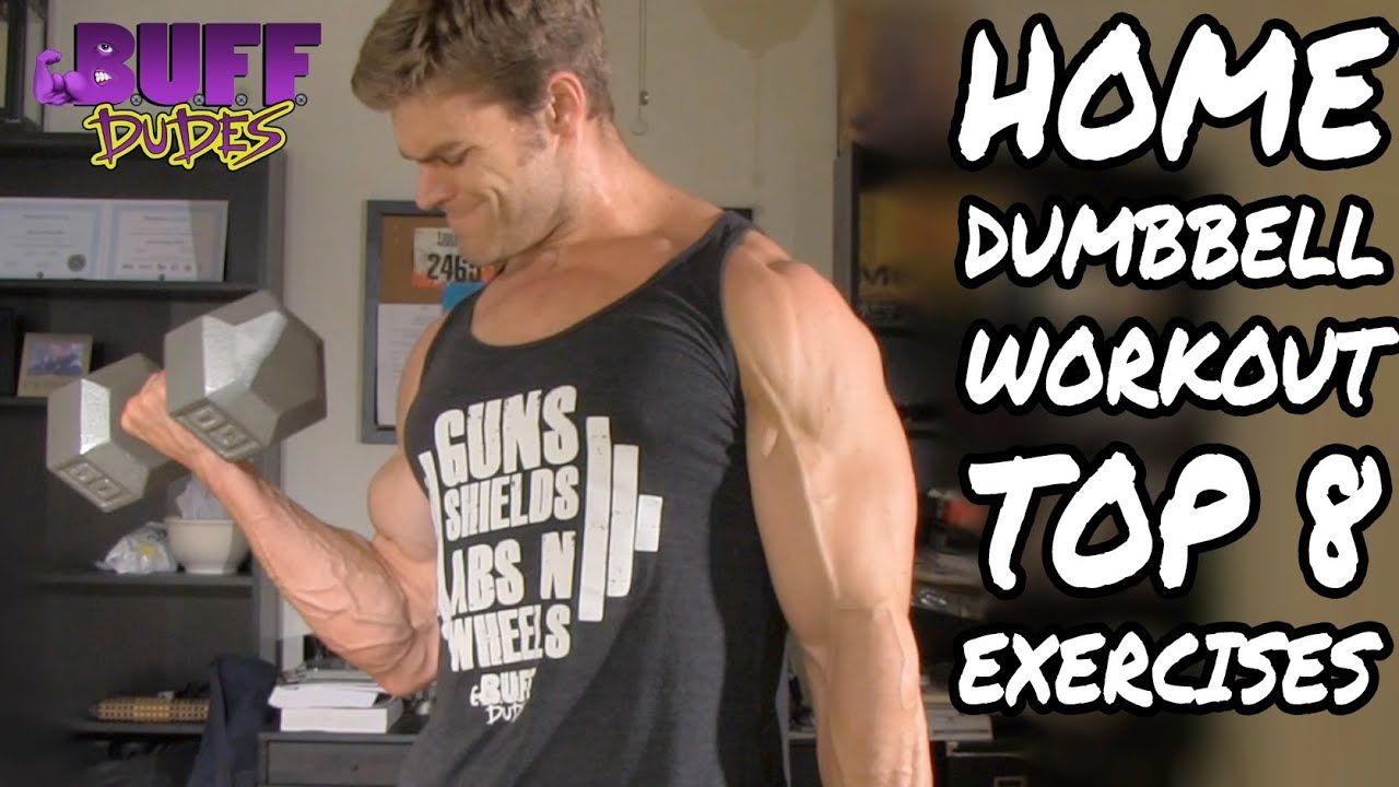Home Workout Routine - Top 8 Dumbbell Exercises - YouTube #dumbbellexercises